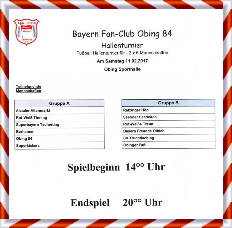 hallenturnier am 11.02.2017 - fc bayern fanclub obing '84, Einladung